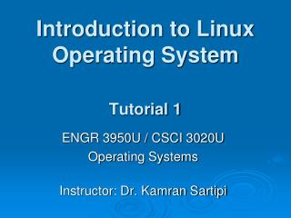 Introduction to Linux Operating System Tutorial 1