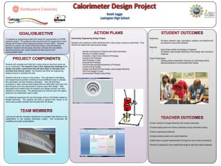 ACTION PLANS Calorimetry  Engineering Design Project