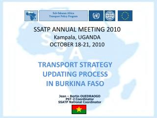 SSATP ANNUAL MEETING 2010 Kampala, UGANDA OCTOBER 18-21, 2010