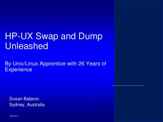 HP-UX Swap and Dump Unleashed By Unix/Linux Apprentice with 26 Years of Experience