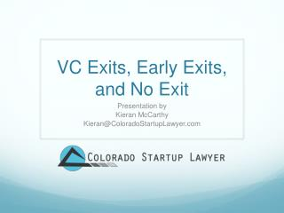VC Exits, Early Exits, and No Exit