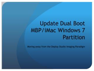 Update Dual Boot MBP/iMac Windows 7 Partition