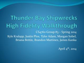 Thunder Bay Shipwrecks High Fidelity Walkthrough