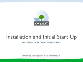 Installation  and  Initial Start Up