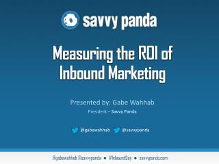 Measuring the ROI of  Inbound Marketing