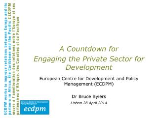A Countdown for Engaging the Private Sector for Development