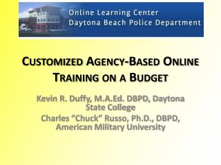 Customized Agency-Based  Online Training on a Budget