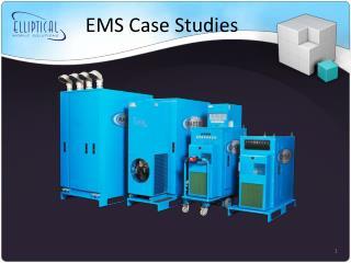EMS Case Studies
