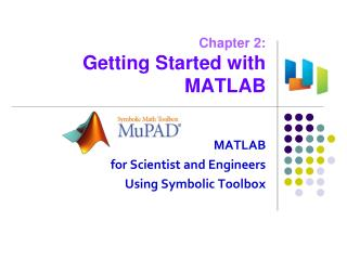 Chapter  2: Getting Started with MATLAB