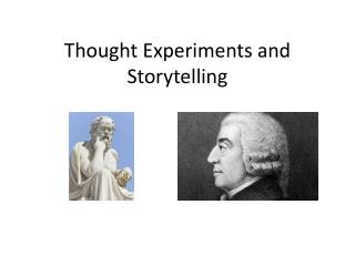 Thought Experiments and Storytelling