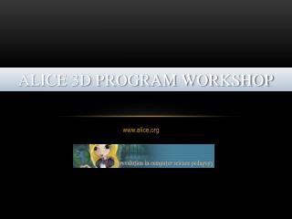 Alice 3d program Workshop