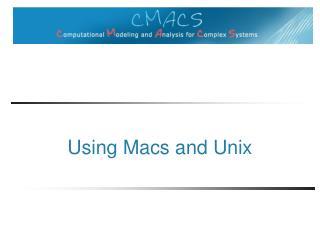 Using Macs and Unix