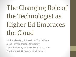 The Changing Role of the Technologist as Higher Ed Embraces the Cloud