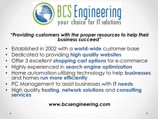 """ Providing customers with the proper resources to help their business  succeed"" Established in 2002 with a  world-wide"