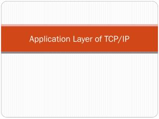 Application Layer of TCP/IP