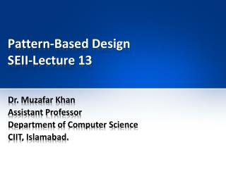 Pattern-Based Design SEII-Lecture 13