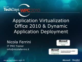 Application Virtualization Office 2010 & Dynamic Application  Deployment