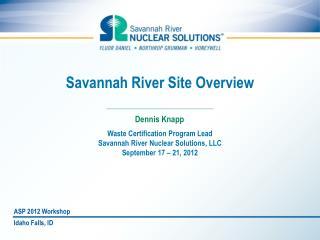 Savannah River Site Overview
