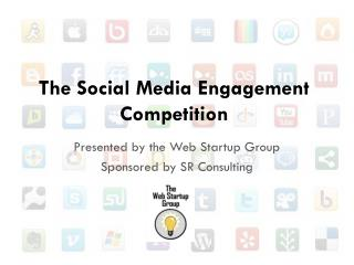 The Social Media Engagement Competition