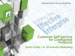 Customer Self Service for Configured Products