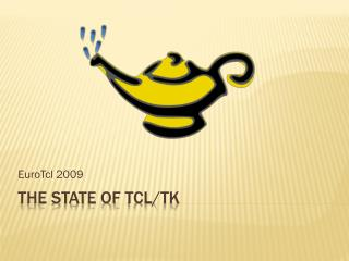 The State of  Tcl/Tk