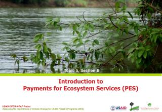 Introduction to  Payments for Ecosystem Services (PES)