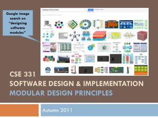 CSE 331 Software Design & Implementation Modular design principles