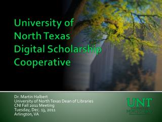 University of  North Texas Digital Scholarship Cooperative