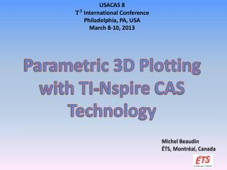Parametric 3D Plotting with TI- Nspire  CAS Technology