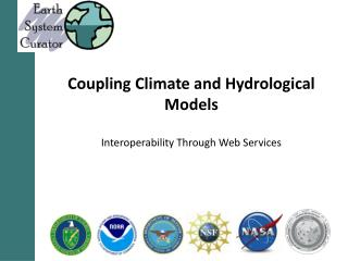 Coupling Climate and Hydrological Models Interoperability Through Web Services