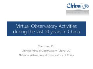 Virtual Observatory Activities during the last 10  years  in China