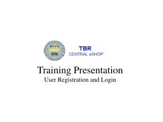 Training Presentation User Registration and Login