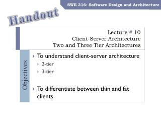 Lecture # 10 Client-Server Architecture Two and Three Tier Architectures
