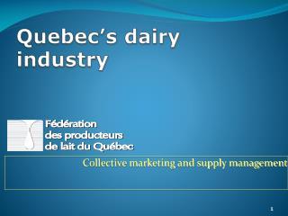 Quebec's dairy industry