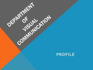 Department  OF  VISUAL COMMUNICATION