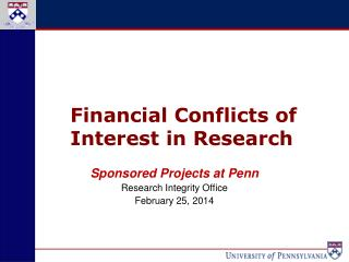 Sponsored Projects  at Penn Research Integrity Office February 25, 2014