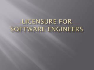 Licensure for Software Engineers