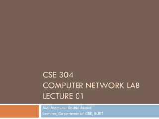 CSE 304 Computer network lab lecture 01