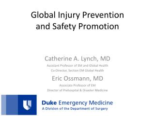 Global Injury Prevention  and Safety Promotion