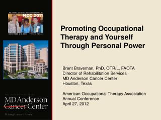Promoting Occupational Therapy and Yourself Through Personal Power