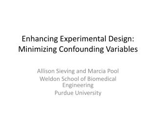 Enhancing Experimental Design: Minimizing Confounding Variables