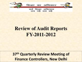 37 th Quarterly Review Meeting of                     Finance Controllers, New Delhi