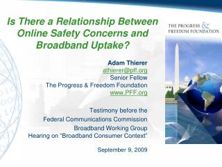 Is There a Relationship Between Online Safety Concerns and Broadband Uptake?