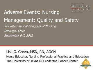 Adverse Events: Nursing Management: Quality and Safety XIV International Congress of Nursing Santiago, Chile September
