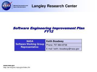 Software Engineering Improvement Plan FY12