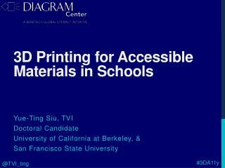 3D Printing for Accessible Materials in Schools