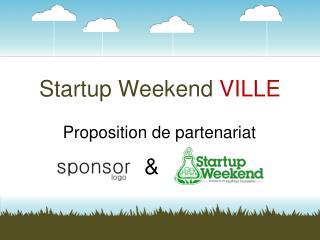 Startup Weekend  VILLE