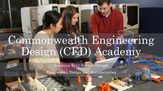 Commonwealth Engineering Design (CED) Academy