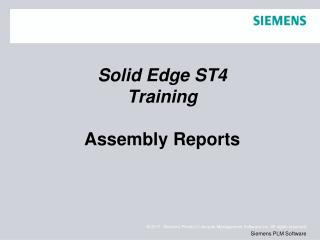 Solid  Edge  ST4 Training Assembly Reports