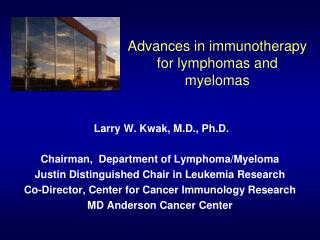 Advances in immunotherapy for lymphomas and myelomas